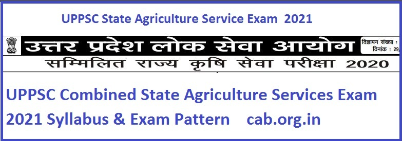 UPPSC Combined State Agriculture Services Exam Syllabus
