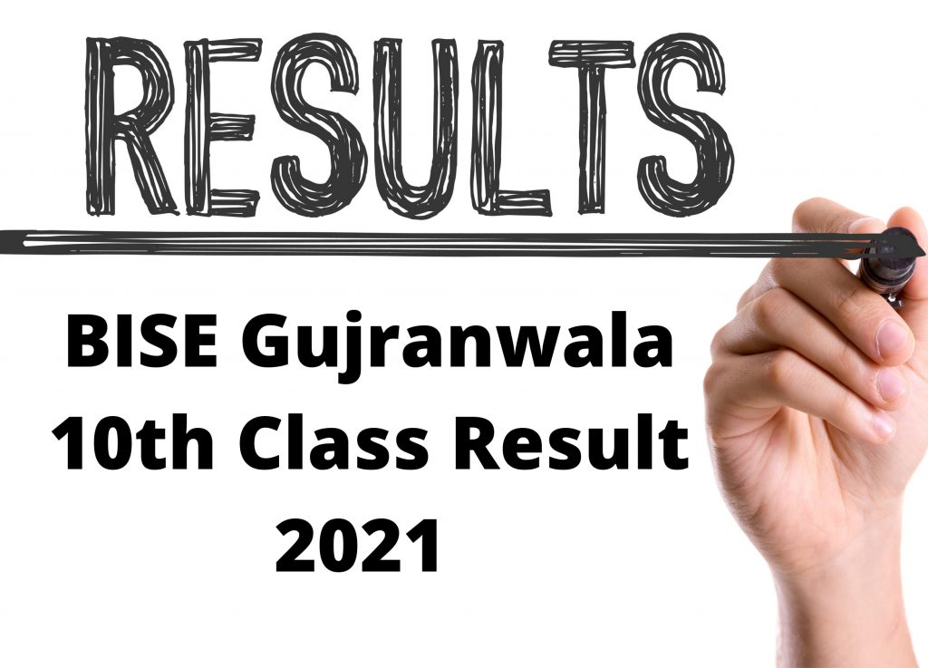 BISE Gujranwala 10th Class Result 2021